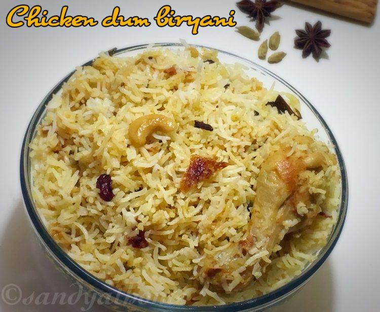 Chicken dum biryani recipe, How to make chicken dum biryani, South Indian biryani recipes
