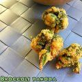 Broccoli pakoda