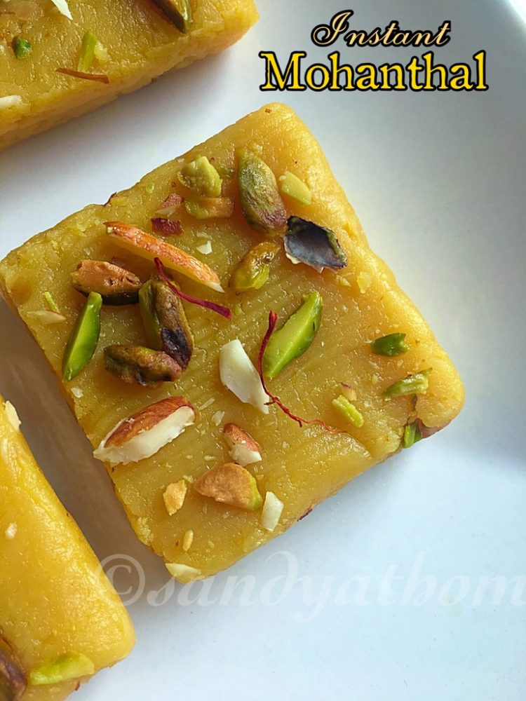 Mohanthal recipe, Instant Mohanthal recipe