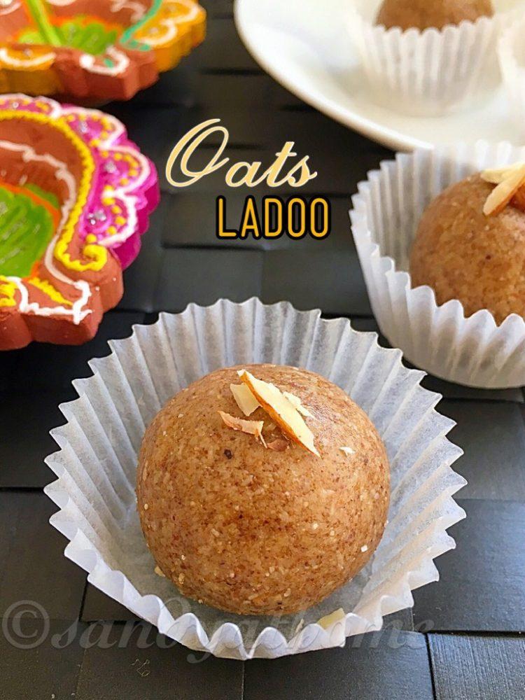 Oats ladoo recipe, Instant Oats Laddu, Ladoo recipes