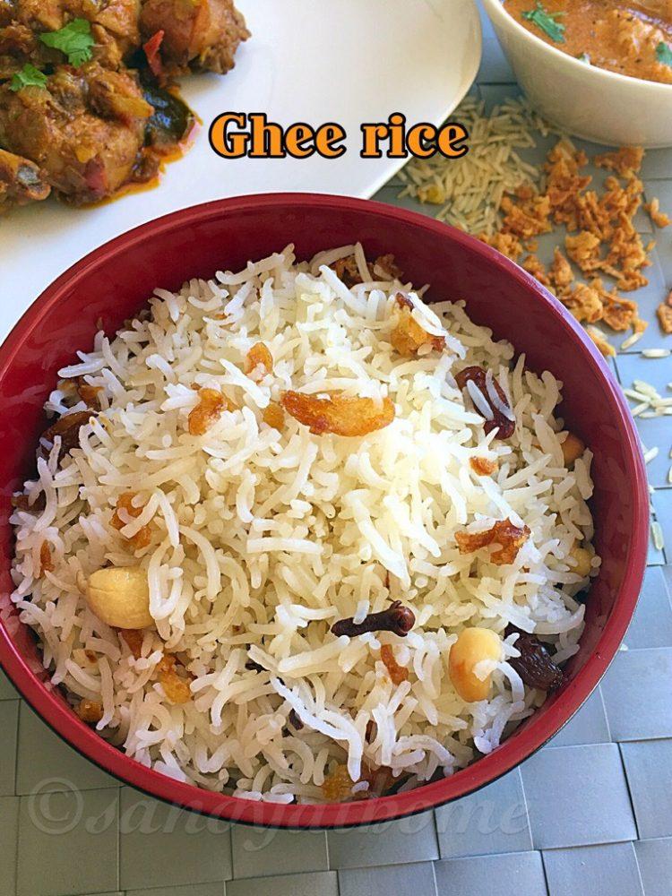 Ghee rice, Nei choru recipe, How to make Ghee rice