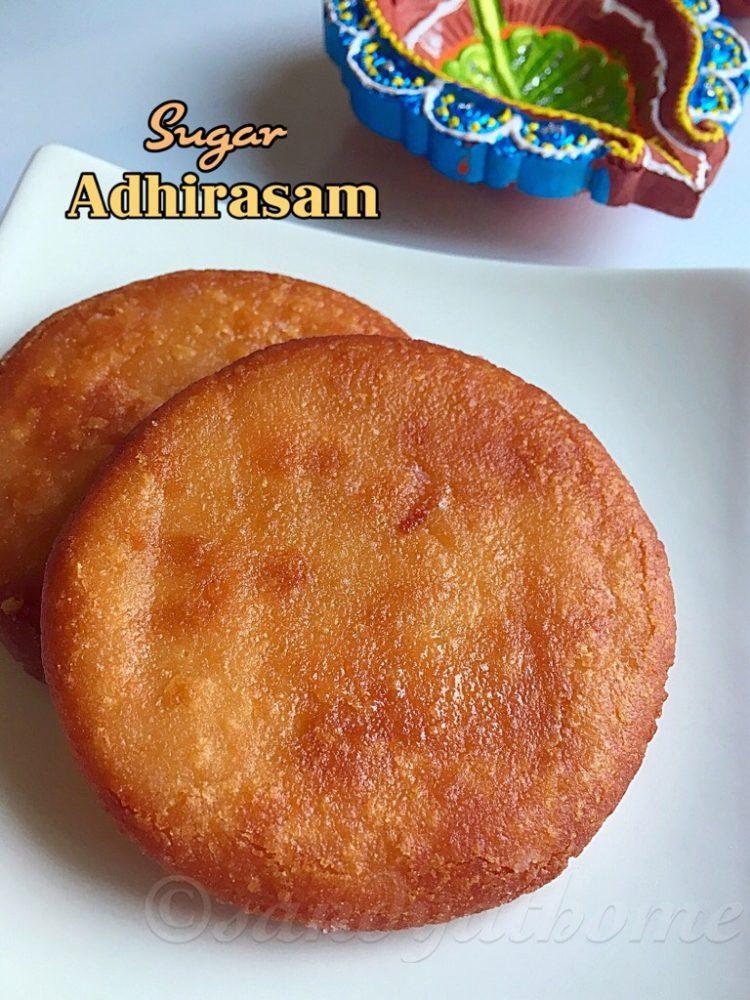 Sugar adhirasam, Sugar Ariselu recipe, Adhirasam with sugar