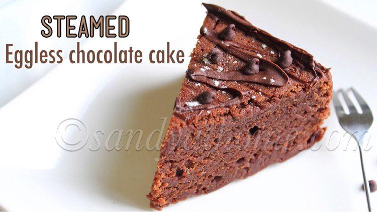 Steamed chocolate cake, Eggless chocolate cake recipe