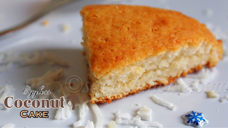 Eggless coconut cake recipe, Easy coconut cake (WITH VIDEO)