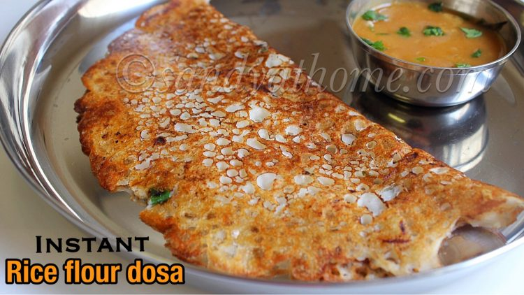 Instant rice flour dosa, Instant dosa recipe, Rice flour dosa