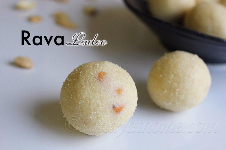 Rava ladoo recipe, How to make rava laddu