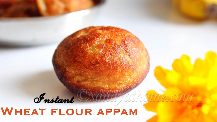 Instant wheat flour appam recipe, Instant sweet appam (with video)