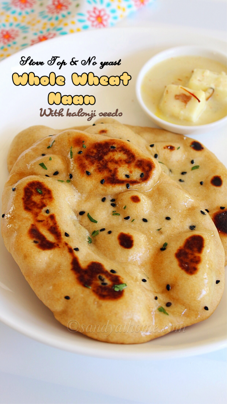 Whole wheat naan recipe without yeast, Whole wheat naan on stove top or tawa