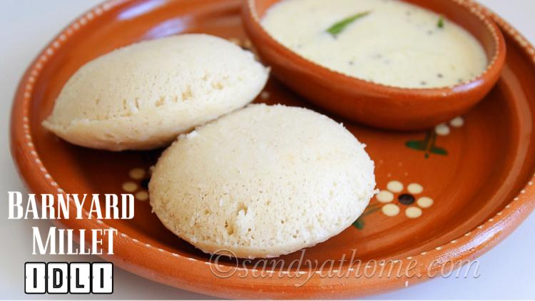 Barnyard millet idli recipe, Millet idli, Kuthiraivali idli recipe