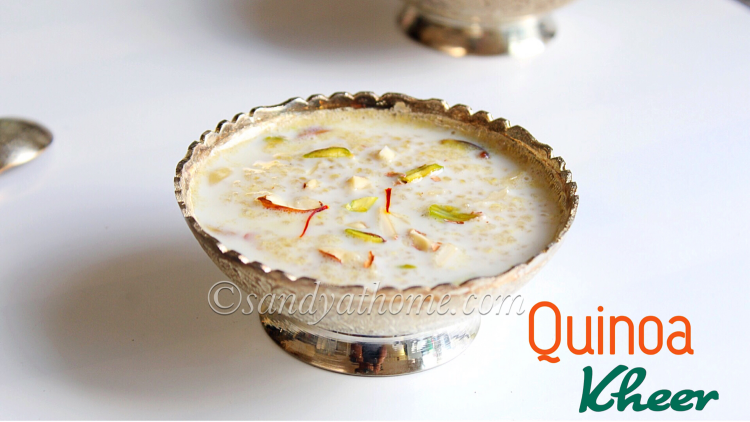 Quinoa kheer recipe, Quinoa payasam, Quinoa recipes
