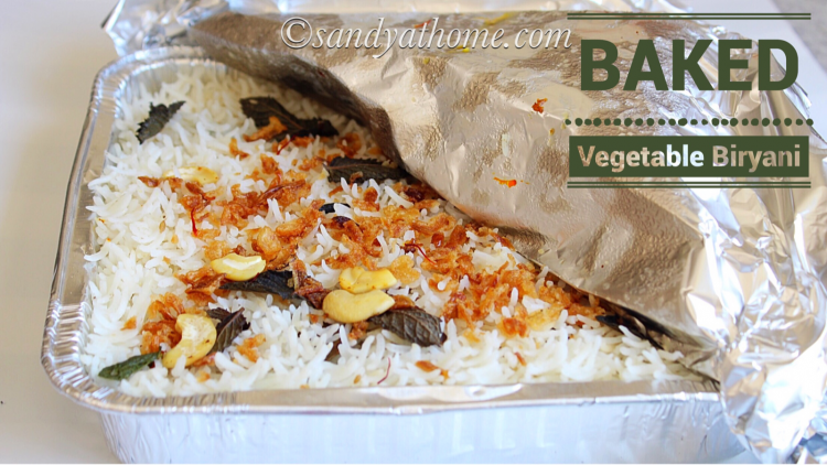 Baked vegetable biryani recipe, Oven baked biryani