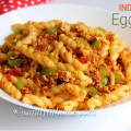 egg pasta recipe, egg pasta, indian style egg pasta, indian style pasta, pasta