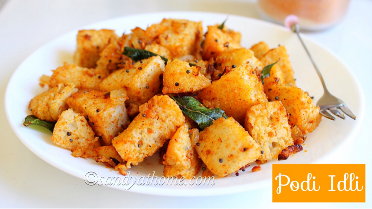 Podi idli recipe, How to make podi idli, Idli varieties