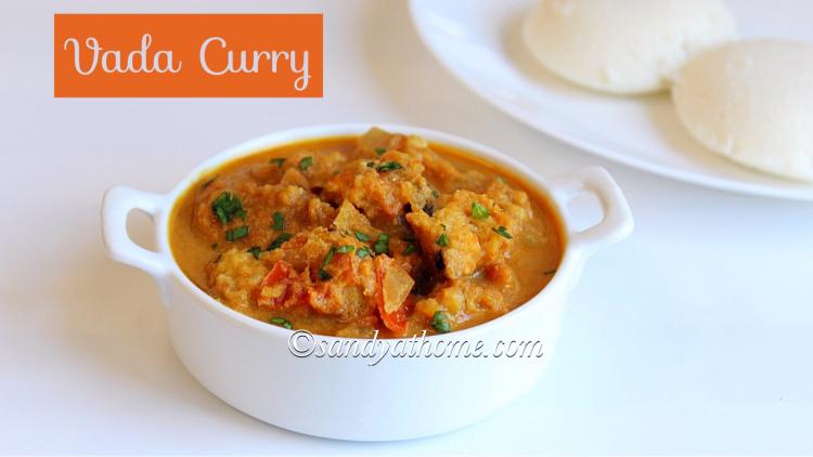 Vada curry recipe, Side dish for idli dosa