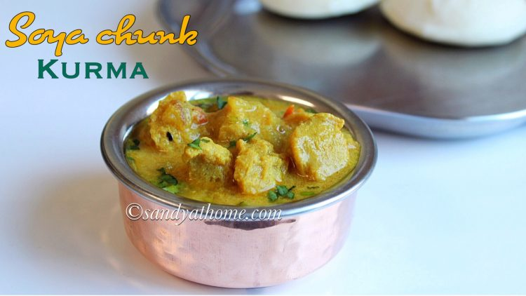 Soya chunks kurma recipe, Meal maker kurma